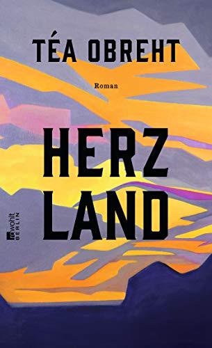 Buchseite und Rezensionen zu 'Herzland' von Téa Obreht
