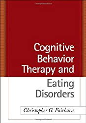 Cognitive Behavior Therapy and Eating Disorders.