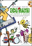 Image de Eco band. La natura è musica. Con CD Audio