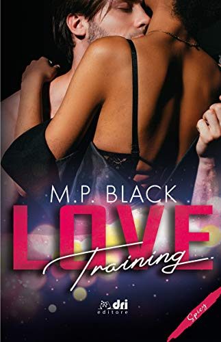 Love Training (DriEditore SpicyRomance) (Italian Edition)