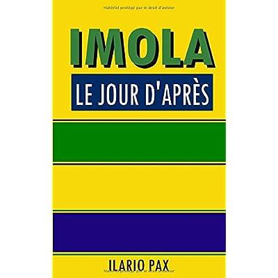 Imola le jour d'après: Et si Ayrton Senna avait survécu