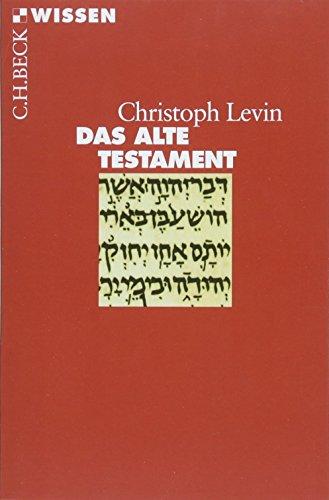 Das Alte Testament (Beck'sche Reihe)
