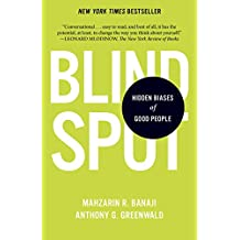 Blindspot: Hidden Biases of Good People (English Edition)