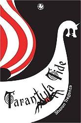 Tarantula Tide 2008 (Kelpies)