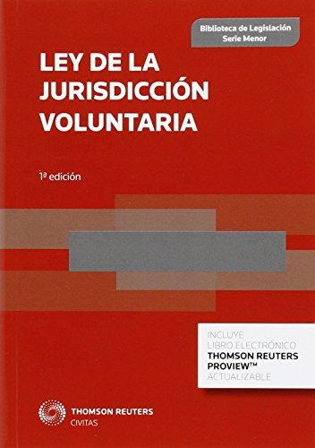 Ley de la jurisdicción voluntaria (Biblioteca de Legislación - Serie Menor) por Aa.Vv