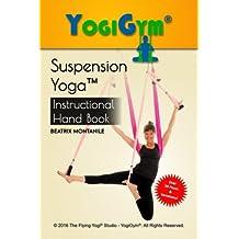 The Suspension Yoga Instructional Handbook