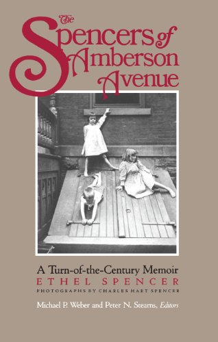 The Spencers of Amberson Ave: A Turn-of-the-Century Memoir (Turn-Of-The Century Memoir) (English Edition)