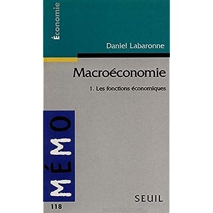 Macroéconomie. Les Fonctions économiques (1)