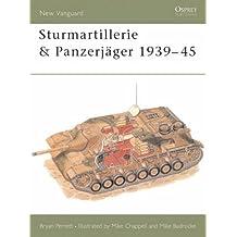 Sturmartillerie & Panzerjäger 1939-45 (New Vanguard)
