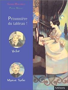"""Afficher """"Prisonnière du tableau"""""""