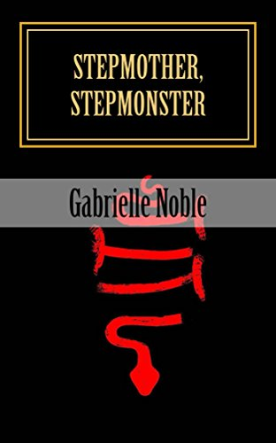 Stepmother, Stepmonster: A Heart of Darkness Descargar Epub