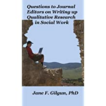 Questions to Journal Editors on Writing up Qualitative Research for Social Workers (English Edition)
