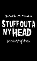 Stuff Out'a My Head