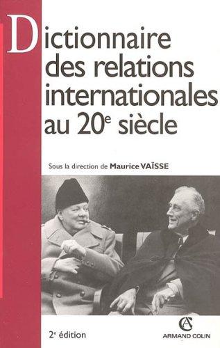 Dictionnaire des relations internationales au XXe siècle par Maurice Vaïsse