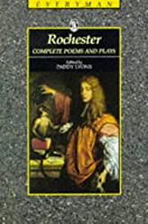 Rochester: The Complete Poetry and Plays of John Rochester, Second Earl of Wilmot (Everyman)