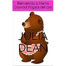 Bienvenido a Mama Cookout Fogata del oso (Spanish Edition)