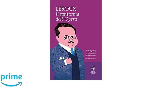Il fantasma dellOpera (eNewton Classici) (Italian Edition)