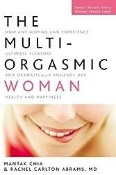 The Multi-Orgasmic Woman by Mantak Chia (2006-08-08)