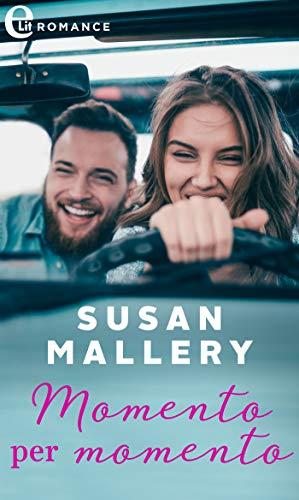 Momento per momento (eLit) (Hometown Heartbreakers Vol. 3) di [Mallery, Susan]