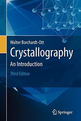 Crystallography: An Introduction di Walter Borchardt-Ott,Robert O. Gould