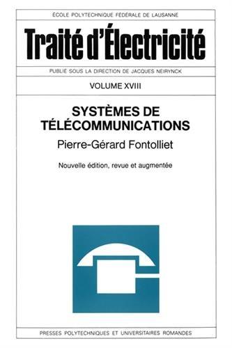 Traité d'électricité, volume XVIII : Systèmes de télécommunication