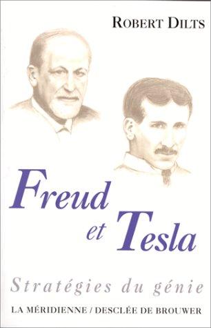Les stratégies du génie : Freud et Tesla