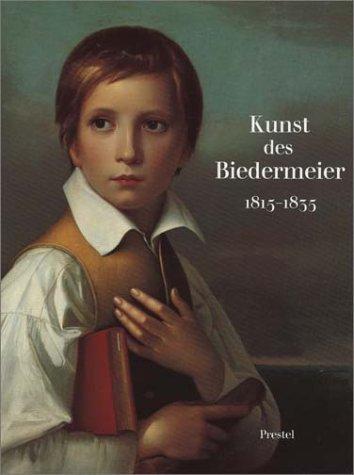 Kunst des Biedermeier 1815-1835