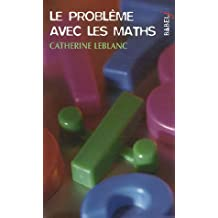 Le problème avec les maths