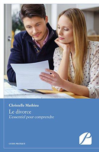 Le divorce: L'essentiel pour comprendre (Essai) por Christelle Mathieu
