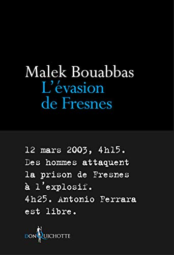L'Évasion de Fresnes par Malek Bouabbas