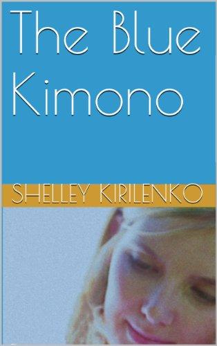 The Blue Kimono (English Edition)