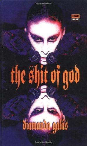 The Shit of God: The Texts of Diamanda Gal??s (High Risk Books) by Diamanda Gal??s (1996-10-01)