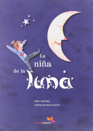 La nina de la luna/ The Girl of the Moon