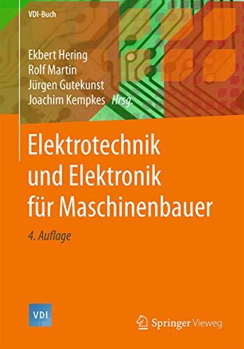 Elektrotechnik und Elektronik für Maschinenbauer (VDI-Buch)