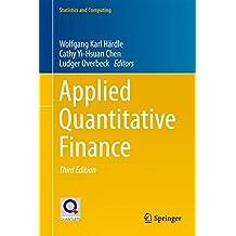 Applied Quantitative Finance (Statistics and Computing)