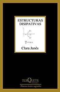 Estructuras disipativas par Clara Janés