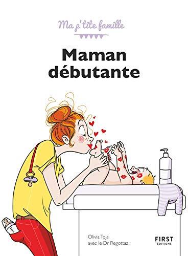 Maman débutante, 8ème édition (French Edition)