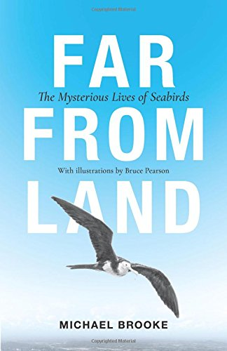 Far from Land: The Mysterious Lives of Seabirds por Michael Brooke