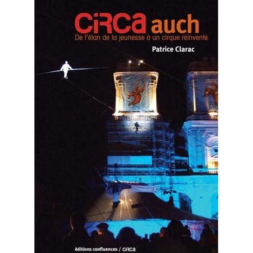 CIRCa Auch : De l'élan de la jeunesse à un cirque réinventé