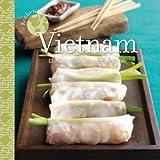 Kochen wie in Vietnam: Eine kulinarische Entdeckungsreise - Corinne Trang
