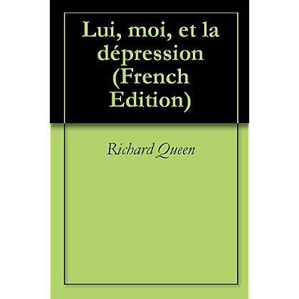 Lui, moi, et la dépression