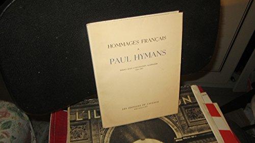 Hommages français à paul hymans, écrits sous l'occup. allem. par Hymans P.