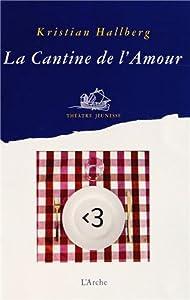"""Afficher """"La cantine de l'amour"""""""
