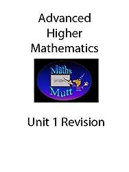Advanced Higher Maths Revision Unit 1