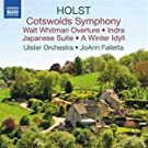 Holst: Cotswolds Symphony / Walt Whitman Overture / A Winter Idyll / Japanese Suite / Indra