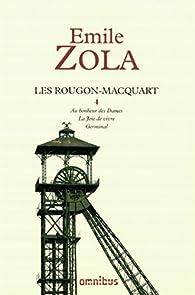 Les Rougon-Macquart - Intégrale Omnibus/Seuil 04 : Au bonheur des Dames - La Joie de vivre - Germinal par Émile Zola