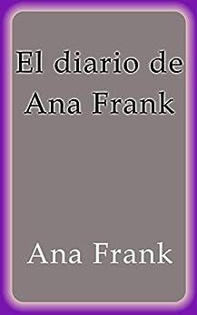 El diario de Ana Frank eBook: Ana Frank: Amazon.es: Tienda