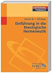 Einführung in die theologische Hermeneutik (Theologie kompakt)