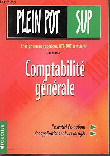 Comptabilité générale : Enseignement supérieur, BTS, DUT tertiaires