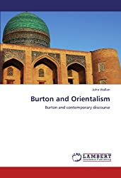 Burton and Orientalism: Burton and contemporary discourse